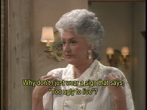 dorothy golden girls ugly