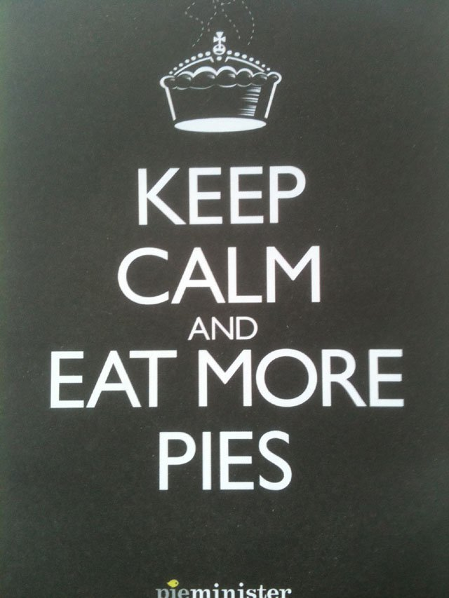 keep calm eat more pies