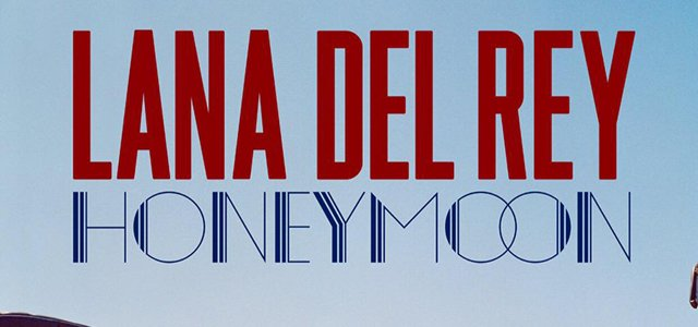 lana del rey honeymoon headline