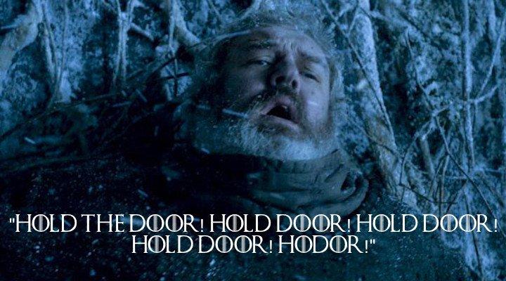 7 - Hodor