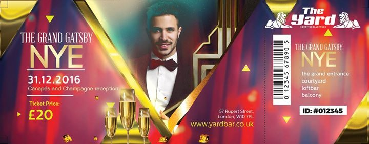 New Years Eve party London 2017 The Yard Grand Gatsby