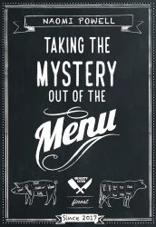 Taking the Mystery Out of the Menu Naomi Powell